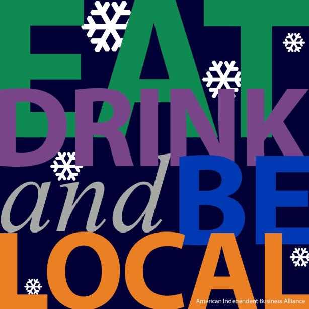 Eat, Drink, and Be Local. (Merriment shall follow!)